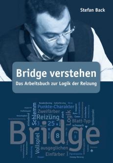 Bridge verstehen, das Arbeitsbuch zur Logik der Reizung